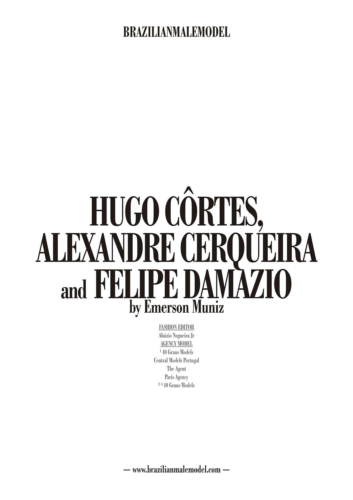 Hugo Côrtes, Alexandre Cerqueira and Felipe Damazio by Emerson Muniz for Brazilian Male Model Magazine #2